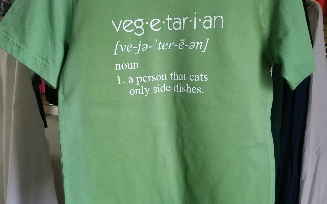 Vegetarian – Noun – A Person That Eats Only Side Dishes