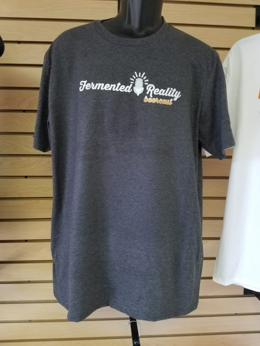 Fermented Reality Beercast - Craft Beer Podcast T-Shirt