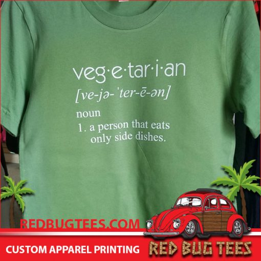 Funny Vegetarian Definition Shirt - A Person That Eats Only Side Dishes
